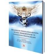 Hemşirelik Uygulamalarında Klinik Mikrobiyoloji ve Enfeksiyon Hastalıkları