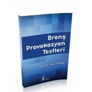 BRONŞ PROVOKASYON TESTLERİ