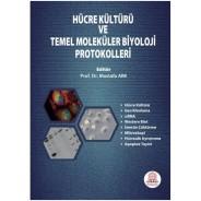 Hücre Kültürü veTemel Moleküler Biyoloji Protokolleri