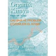 Organik Kimya Yapı ve İşlev (Çalışma ve Problem Çözümleri El Kitabı)