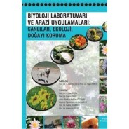 Biyoloji Laboratuvarı Ve Arazi Uygulamaları : Canlılar, Ekoloji, Doğayı Koruma