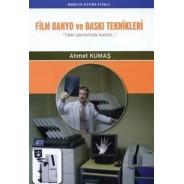 Film Banyo ve Baskı Teknikleri