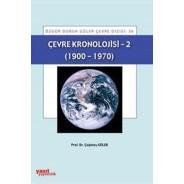 Çevre Kronolojisi - 2 (1900-1970)