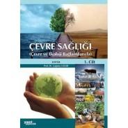 ÇEVRE SAĞLIĞI (Çevre ve Ekoloji Bağlantılarıyla)