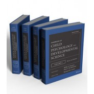 Handbook of Child Psychology and Developmental Science, 4 Volume Set