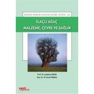 İlaçlı Ağaç Malzeme, Çevre ve Sağlık