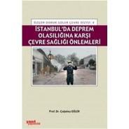 İstanbulda Deprem Olasılığına Karşı Çevre Sağlığı Önlemler