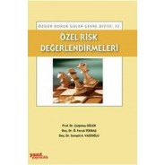 Özel Risk Değerlendirmeleri