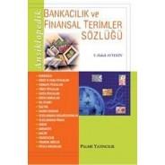 Ansiklopedik Bankacılık Ve Finansal Terimler Sözlüğü