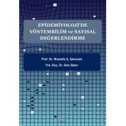 Epidemiyoloji'de Yöntembilim ve Sayısal Değerlendirme