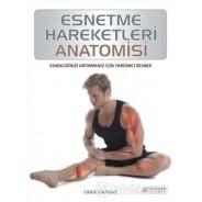 Esnetme Hareketleri Anatomisi