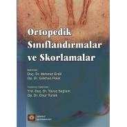 Ortopedik Sınıflandırmalar ve Skorlamalar