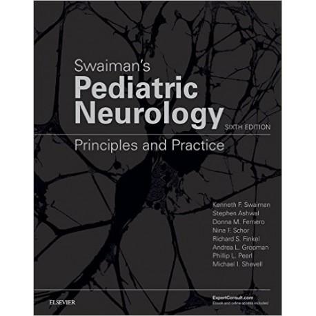 Swaiman's Pediatric Neurology Principles and Practice