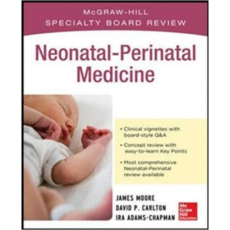 McGraw-Hill Specialty Board Review Neonatal Perinatal Medicine