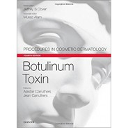 Botulinum Toxin Procedures in Cosmetic Dermatology Series