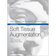 Soft Tissue Augmentation Procedures in Cosmetic Dermatology Series