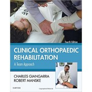 Clinical Orthopaedic Rehabilitation A Team Approach