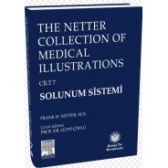 The Netter Collection Of Medical Illustrations Solunum Sistemi: Cilt-7