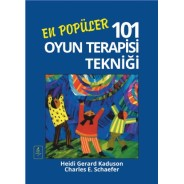 EN POPÜLER 101 OYUN TERAPİSİ TEKNİĞİ - 101 More Favorite Play Therapy Techniques