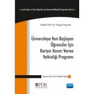 Üniversiteye Yeni Başlayan Öğrenciler İçin, Kariyer Kararı Verme Yetkinliği Programı