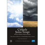 ÇİFTLERLE ŞEMA TERAPİ - Klinisyenin İlişkileri İyileştirme Rehberi