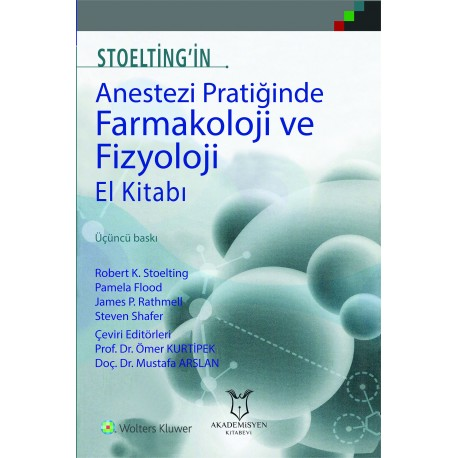 Stoelting'in Anestezi Pratiğinde Farmakoloji Ve Fizyoloji El Kitabı