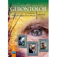 GERONTOLOJİ - Kapsam, Disiplinlerarası İş Birliği, Ekonomi ve Politika - Cilt 1