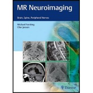 MR Neuroimaging: Brain, Spine, and Peripheral Nerves 1st Edition