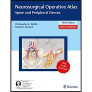 Neurosurgical Operative Atlas: Spine and Peripheral Nerves 3rd Edition