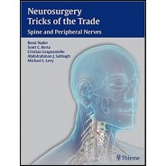 Neurosurgery Tricks of the Trade - Spine and Peripheral Nerves 1st Edition