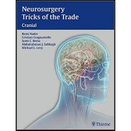Neurosurgery Tricks of the Trade - Cranial 1st Edition