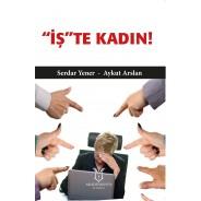 İŞ'' TE KADIN