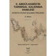 lI. ABDÜLHAMİD'İN TARIMSAL KALKINMA HAMLESİ