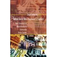 Sosyal Devlet Bitti Yaşasın Piyasa