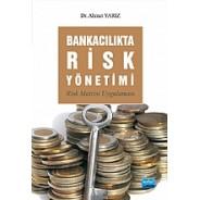 Bankacılıkta Risk Yönetimi -Risk Matrisi Uygulaması-