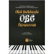 Okul Şarkılarıyla ORG Öğreniyorum