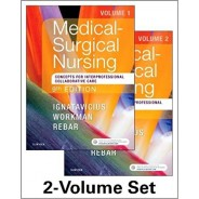 Medical Surgical Nursing: Concepts for Interprofessional Collaborative Care, 2-Volume Set