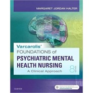 Varcarolis' Foundations of Psychiatric-Mental Health Nursing