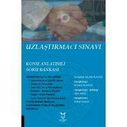 11 Mart 2018 Tarihli Adalet Bakanlığı Uzlaştırma Sınavına Yönelik Hazırlık Kitabı