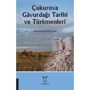 Çukurova gâvurdağı tarihi ve türkmenleri