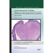 Gastrointestinal Traktüs Mukozası Biyopsilerinin Yorumu Cilt 2 Neoplastik Biyopsi Yorumları Serisi