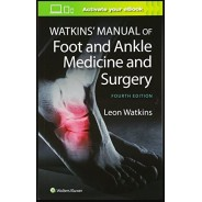 Watkins' Manual of Foot and Ankle Medicine and Surgery