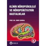 Klinik Nöropsikoloji ve Nöropsikiyatrik hastalıklar