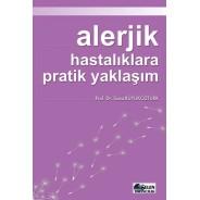 Alerjik Hastalıklara Pratik Yaklaşım