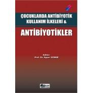 Çocuklarda Antibiyotik Kullanım İlkeleri Antibiyotikler
