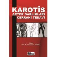 Karotis Arter Darlıkları Cerrahi Tedavi