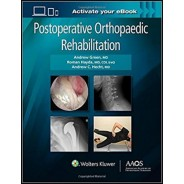 Postoperative Orthopaedic Rehabilitation
