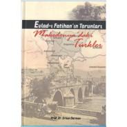 Evlad-ı Fatihan'ın Torunları, Makedonya'daki Türkler