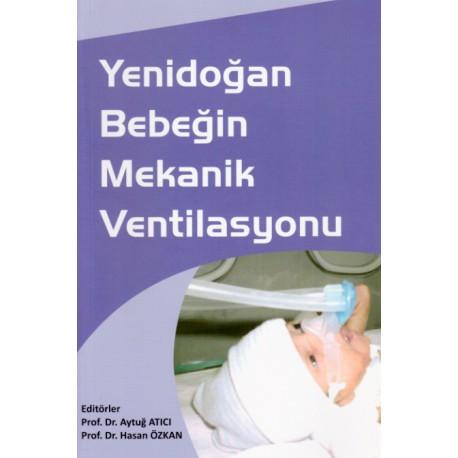Yenidoğan Bebeğin Mekanik Ventilasyonu