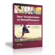 Spor Yaralanmaları ve Rehabilitasyonu